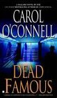 Dead Famous, by Carol O'Connell