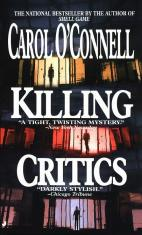 Killing Critics, by Carol O'Connell